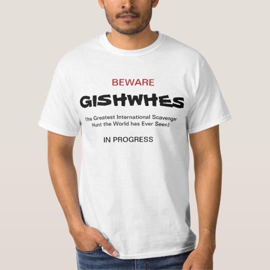 Beware- GISHWHES In Progress T-Shirt