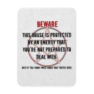 Beware House protected Magnet