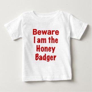 Beware I am the Honey Badger Shirts