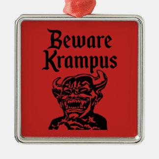 BEWARE KRAMPUS CHRISTMAS ORNAMENT