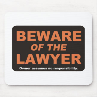 Beware / Lawyer Mouse Mat