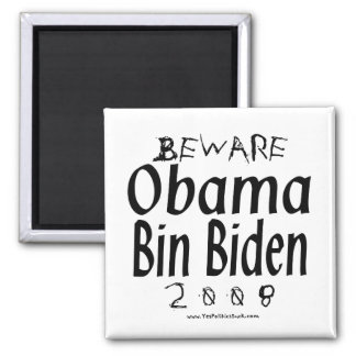 Beware Obama Bin Biden Square Magnet