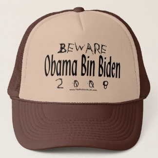Beware Obama Bin Biden Trucker Hat