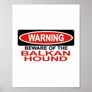 Beware Of Balkan Hound Poster