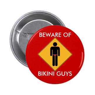 Beware of Bikini Guys 6 Cm Round Badge