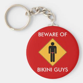 Beware of Bikini Guys Key Chain