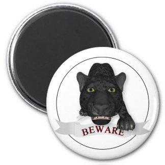 Beware of Black Panther! Fridge Magnet