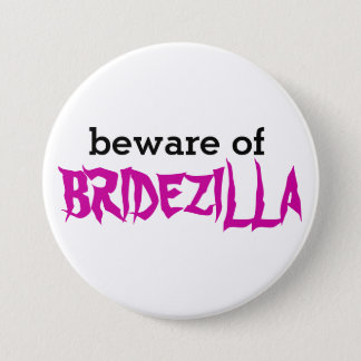 Beware of Bridezilla Pin