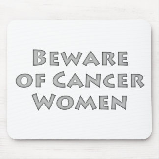 Beware of Cancer Women Mouse Pad