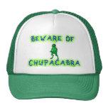 Beware of Chupacabra Trucker Hat