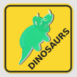 Beware of Cute Cartoon Dinosaurs Sign Triceratops Square Sticker