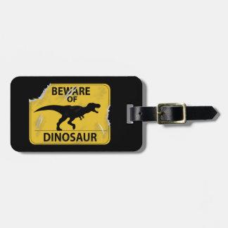 Beware of Dinosaur (damaged) Luggage Tag