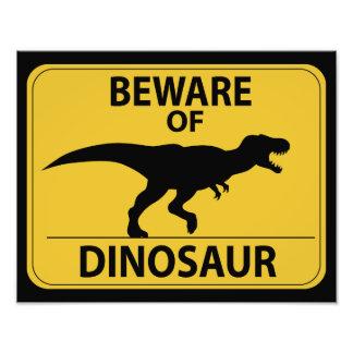 Beware of Dinosaur Photo Print
