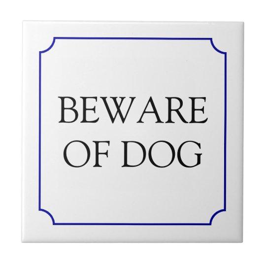 Beware of dog sign tile