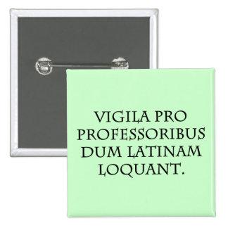 Beware of Experts (Latin) 15 Cm Square Badge