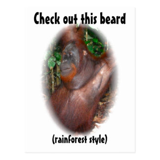 Beware of Facial Hair - rainforest style Post Card