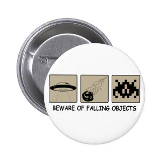 Beware of Falling Objects Button