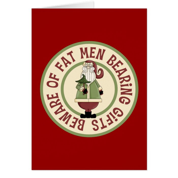 Beware Of Fat Men Funny Christmas Card