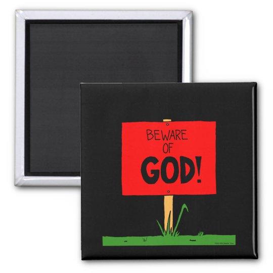 """Beware of GOD"" Magnet"