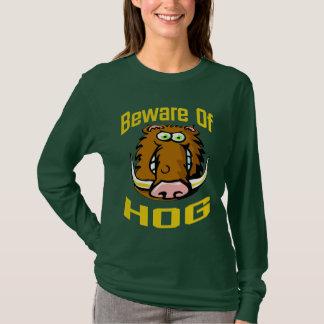 Beware of HOG T-Shirt