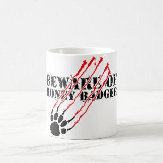 Beware of honey badger coffee mug