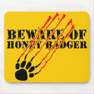 Beware of honey badger mouse mat