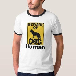 Beware Of Human T-Shirt