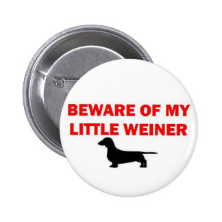 Beware of My Little Weiner Joke 6 Cm Round Badge