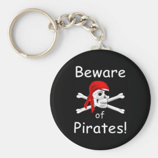 Beware of Pirates Keychain