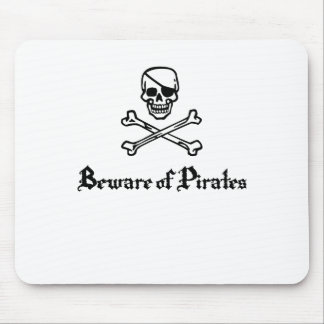 Beware of Pirates Mouse Pad