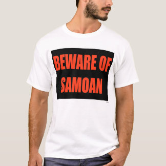 Beware of Samoan T-Shirt