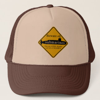 Beware of Submarines Trucker Hat