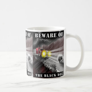 Beware of the Black Dog Mug