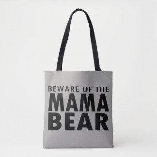 Beware of the Mama Bear Tote Bag (gray)