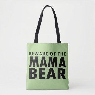 Beware of the Mama Bear Tote Bag (green)