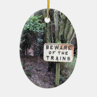 Beware of the Trains! - Range Ceramic Oval Decoration