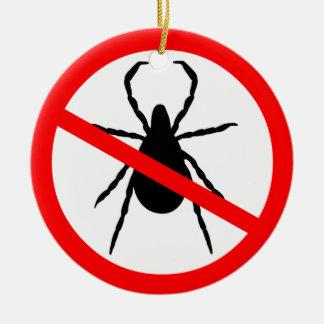 Beware of Ticks Christmas Ornament