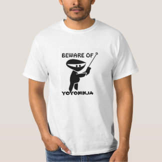 beware of yoyo ninja T-Shirt