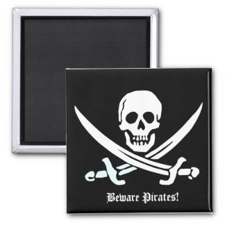 Beware Pirates magnet