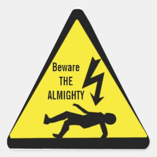 Beware THE ALMIGHTY Sticker