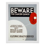 Beware The Cancer Quack Poster