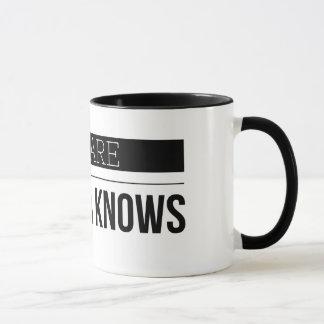 Beware the data knows mug