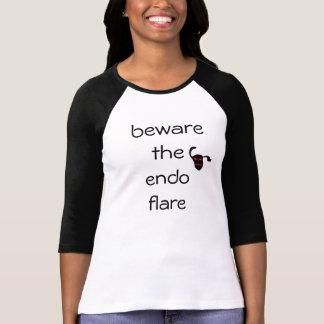 beware the endo flare T-Shirt
