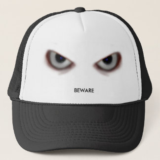 BEWARE THE EVIL EYES TRUCKER HAT