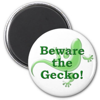 Beware the Gecko! Magnet