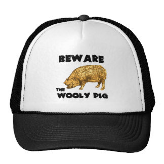 Beware the Wooly Pig Cap