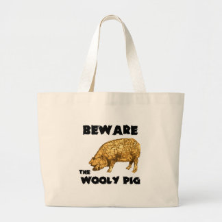 Beware the Wooly Pig Large Tote Bag