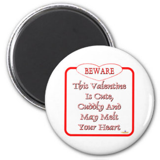 Beware This Valentine Is Cute And Cuddly Red Fridge Magnets