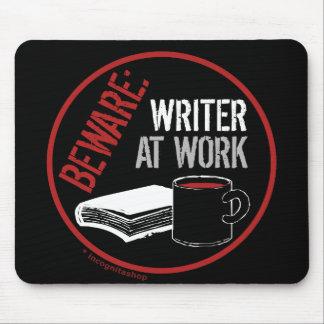 Beware: Writer at Work Mousepad