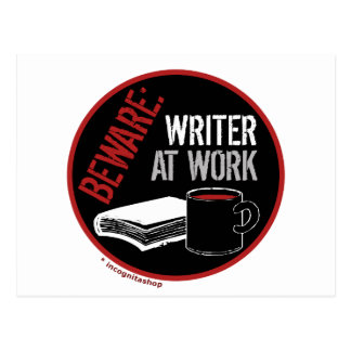 Beware: Writer at Work Postcard